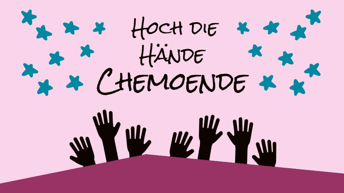 Hoch die Hände - Chemoende