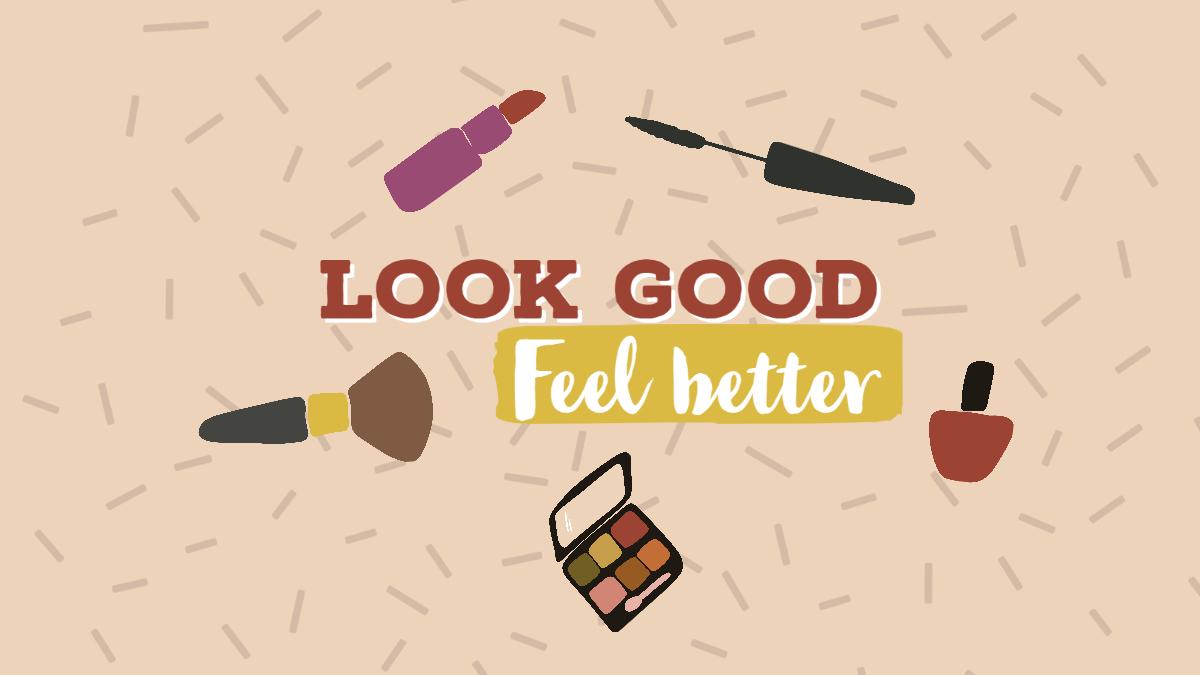 Look good - feel better